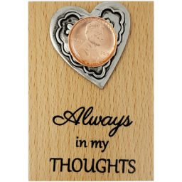 Always in my THOUGHTS Heart Plaque